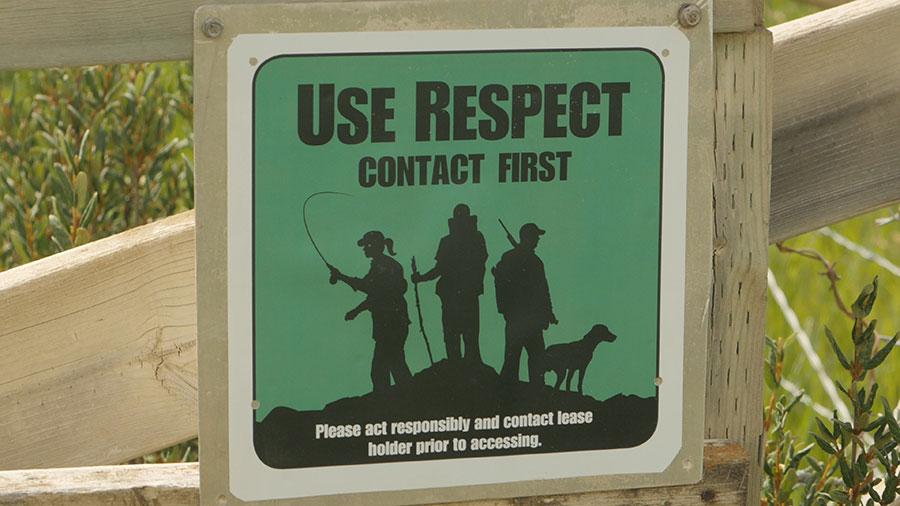 Use Respect signage remindes hunters and fishermen to ask for permission from land owners and leasees
